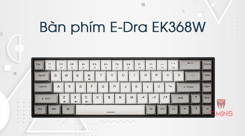 Bàn phím cơ E-Dra EK368W