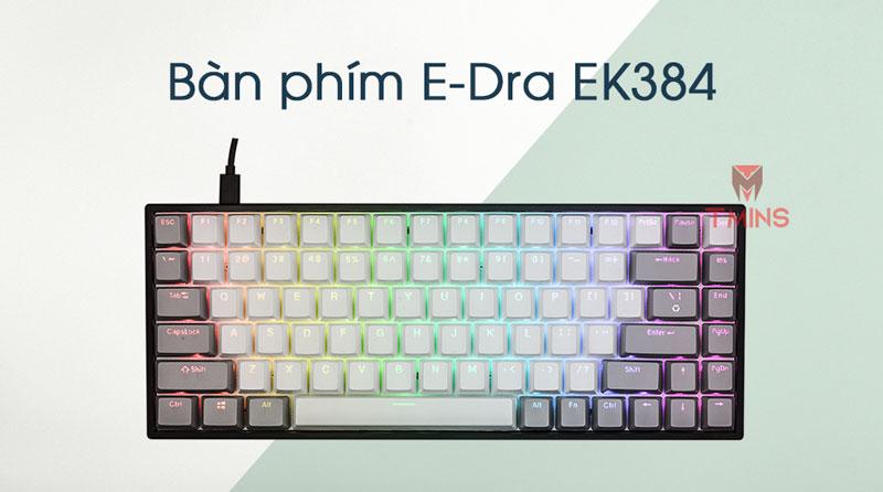 Bàn phím cơ E-Dra EK384